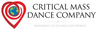 CRITICAL MASS DANCE COMPANY: MOVEMENT TO CHANGE THE WORLD